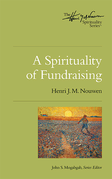 Book On Sale: A Spirituality of Fundraising by Henri J.M. Nouwen